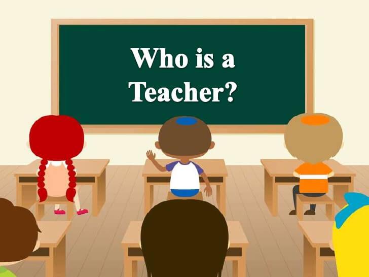 Who is a teacher | Duties and Responsibilities of a Teacher